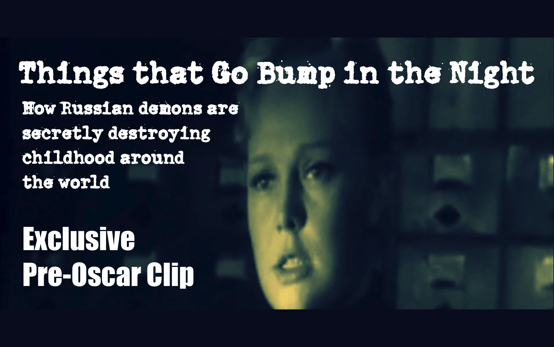 Exclusive Pre-Oscars Clip from Things that Go Bump in the Night